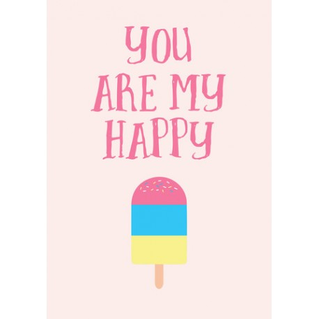 You are my happy quote decal