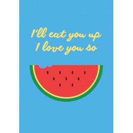 I'll eat you up quote decal