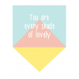 Every shade of lovely quote decal